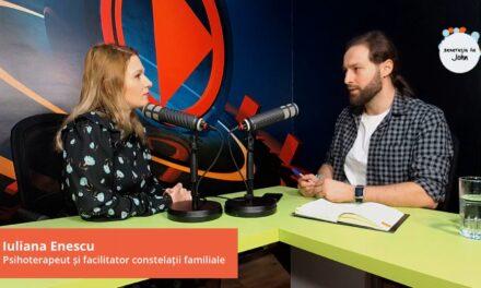 Iuliana Enescu, psihoterapeut și facilitator constelații familiale, la podcast Generația lui John, EP. 20