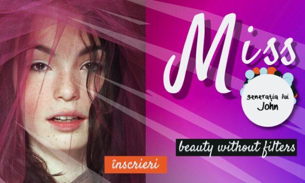 Miss Generația lui John – singurul concurs de frumusețe fără filtre